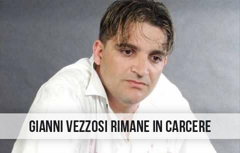 Gianni Vezzosi carcere