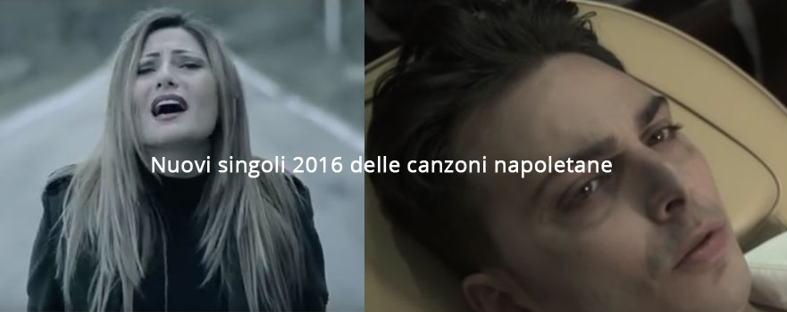 singoli canzoni napoletane 2016