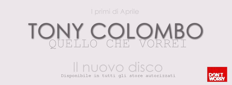 Tony Colombo annuncia l'uscita del nuovo album